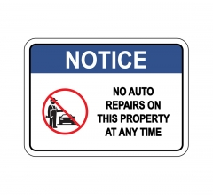 No Auto Repairs On This Property Sign