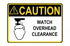 ANSI CAUTION Watch Overhead Clearance Sign