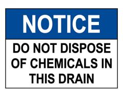 ANSI NOTICE Do Not Dispose Of Chemicals In This Drain Sign