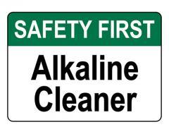 ANSI SAFETY FIRST Alkaline Cleaner Sign