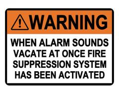 ANSI WARNING Fire Suppression System Has Been Activated Sign