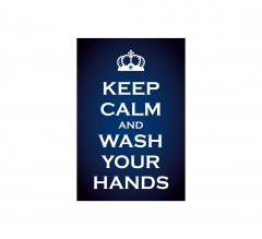 Keep Calm and Wash your Hands Window Clings