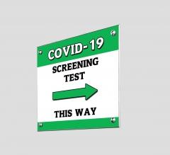 Covid-19 Screening This Way Acrylic Signs