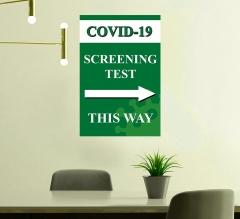 Covid-19 Screening This Way Vinyl Posters