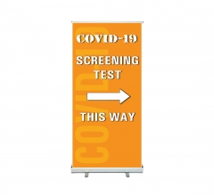 Covid-19 Screening This Way Roll Up Banner Stands