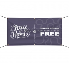 Stay at Home Order Online Vinyl Banners