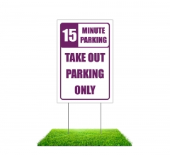 Take Out Parking Only Yard Signs (Non reflective)