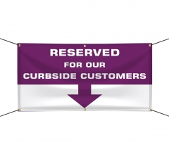 Reserved Parking for Curbside Customers Vinyl Banners