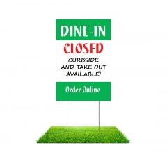 Dine In Closed Yard Signs (Non reflective)