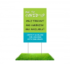 Due to Covid-19 Take Out Curbside Available Yard Signs (Non reflective)
