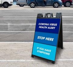 Coronavirus Stop Here if you have Symptoms Signicade Black