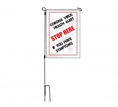 Coronavirus Stop Here if you have Symptoms Garden Flags