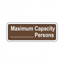 Custom Maximum Capacity- Sign