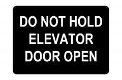 Do Not Hold Elevator Doors Open Sign