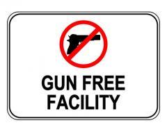 Gun Free Facility Label Sign