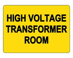High Voltage Transform Room Sign