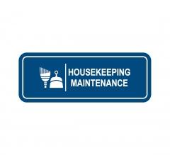Housekeeping Maintenance Sign
