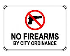 No Firearms By City Ordinance Sign