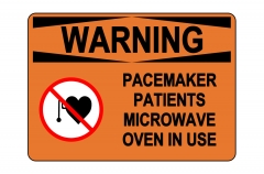 OSHA WARNING Pacemaker Patients Sign