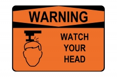 OSHA WARNING Watch Your Head Sign