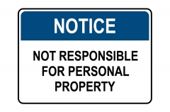 OSHA NOTICE Not Responsible For Personal Property Sign