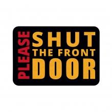 Please Shut The Front Door Floor Mats