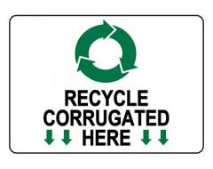 Recycle Corrugated Here Sign