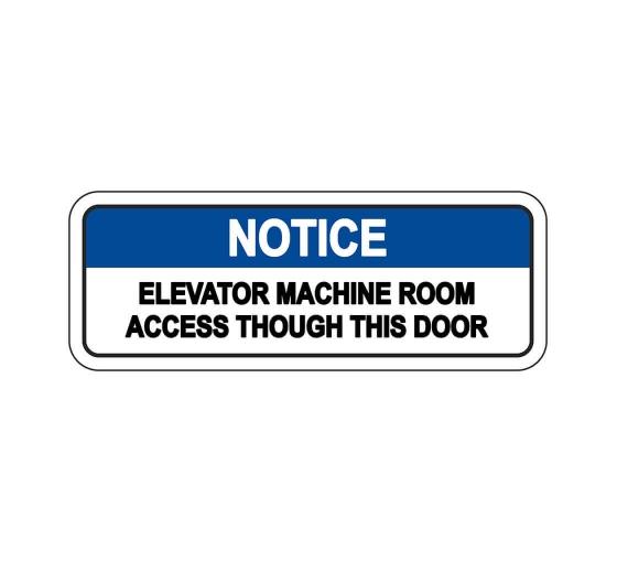 ANSI NOTICE Elevator Machine Room Sign