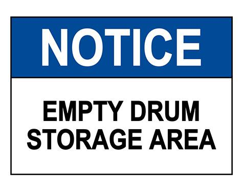 ANSI NOTICE Empty Drum Storage Area Sign