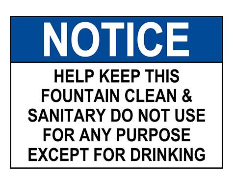 ANSI NOTICE Help Keep This Fountain Clean Sanitary Sign