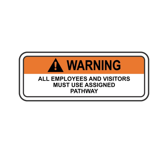 ANSI WARNING-Employees-Visitors-Must-Use-Pathway-Sign
