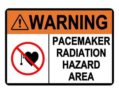ANSI WARNING Pacemaker Radiation Hazard Area Sign