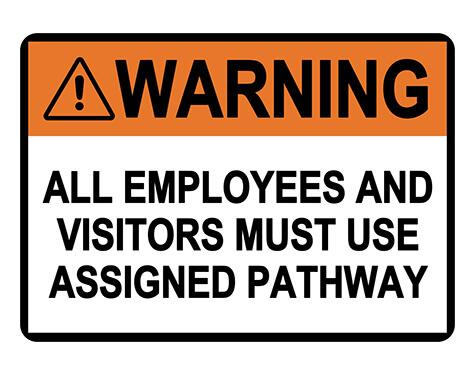 ANSI WARNING Use Assigned Pathway Sign
