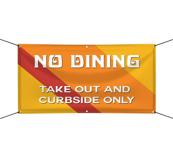 No Dining Take Out and Curbside Vinyl Banners