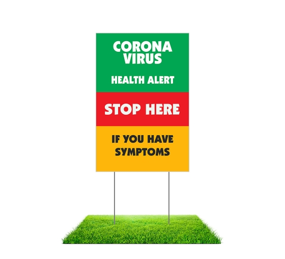 Coronavirus Stop Here if you have Symptoms Yard Signs (Non reflective)