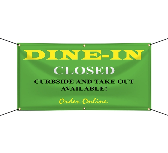 Dine In Closed Vinyl Banners