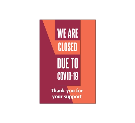 We are Closed due to Covid-19 Window Decals