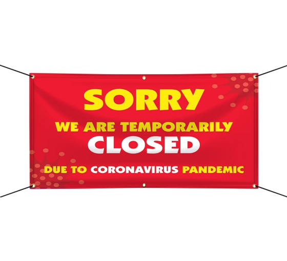 Sorry We are Temporarily Closed Vinyl Banners