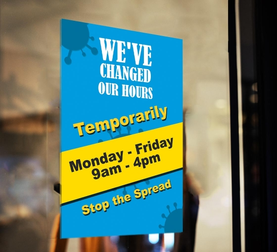 We have Changed our Hours Window Clings