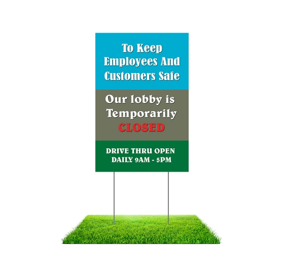 Our Lobby is Temporarily Closed Yard Signs (Non reflective)