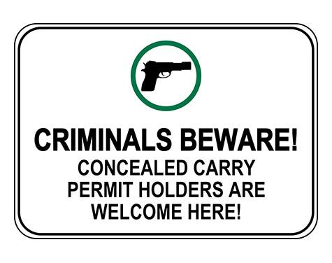Concealed Carry Permit Holders Welcome Sign