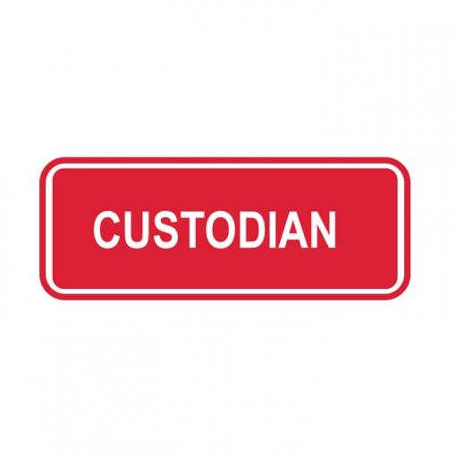 Custodian Sign