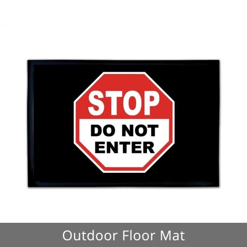 Do Not Enter Outdoor Floor Mats