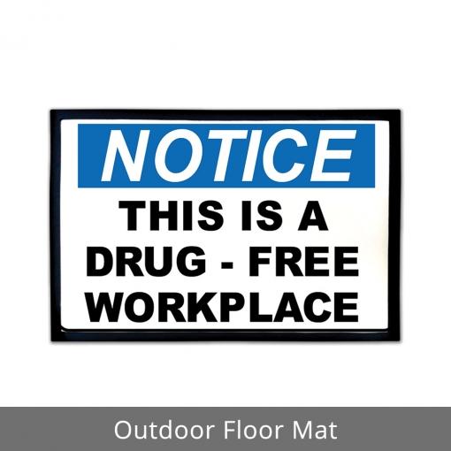 Drug Free Workplace Outdoor Floor Mats