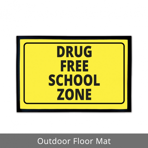 Drug Free Zone Outdoor Floor Mats