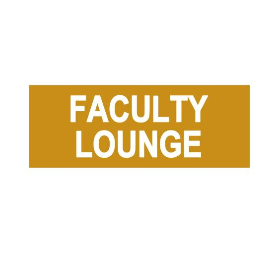 Faculty Lounge Sign
