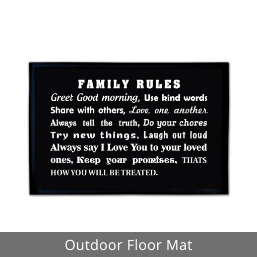 Family Rules Outdoor Floor Mats