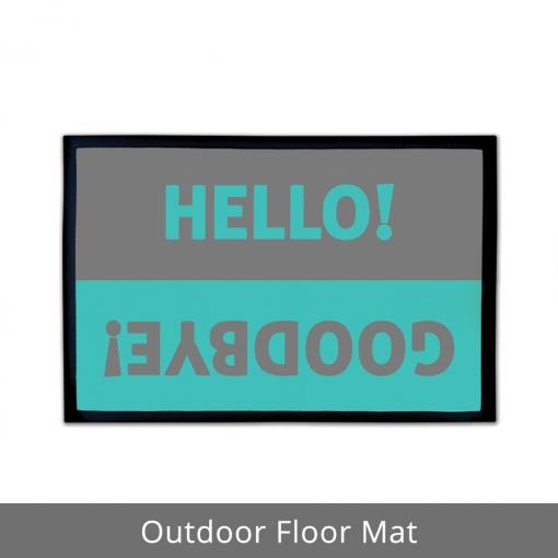 Hello Goodbye Outdoor Floor Mats