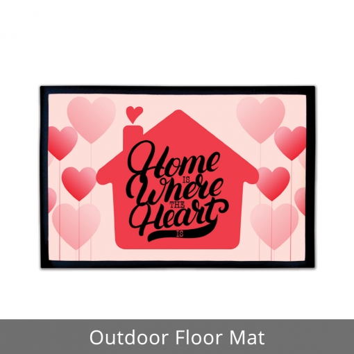Home Is Where The Heart Is Outdoor Floor Mats