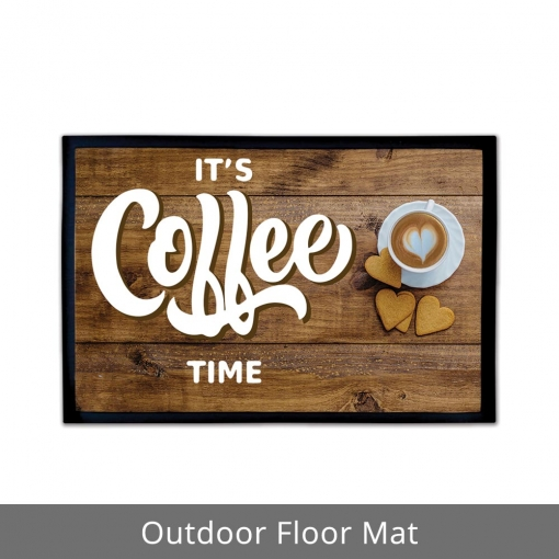 It's Coffee Time Outdoor Floor Mats